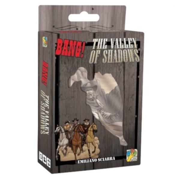 Bang ! : the valley of shadows